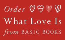 "Order ""What Love Is"" from Basic Books, by Carrie Jenkins"