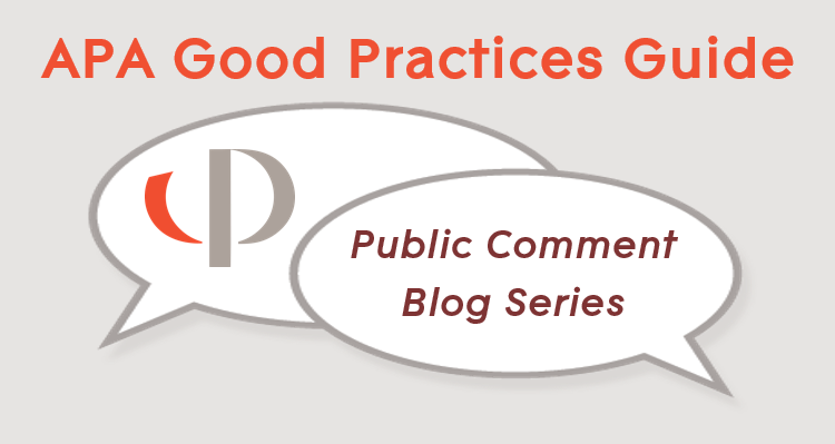 "Speech bubbles showing the APA logo and the text, ""Public Comment Blog Series"""