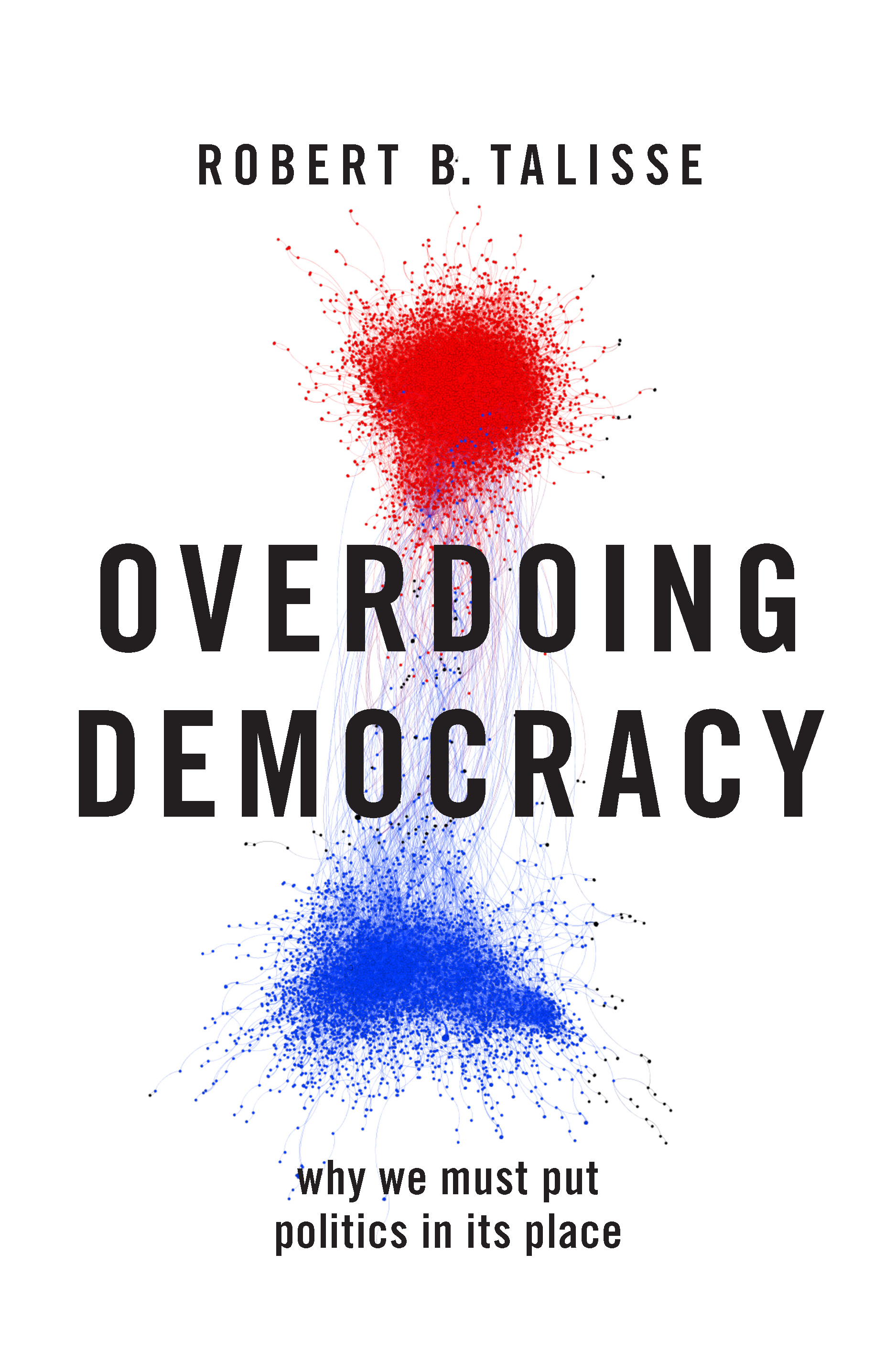 Recently Published Book Spotlight: Overdoing Democracy